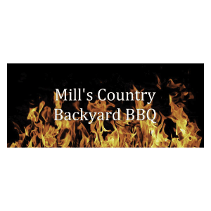 Mill\'s Country Backyard - BBQ